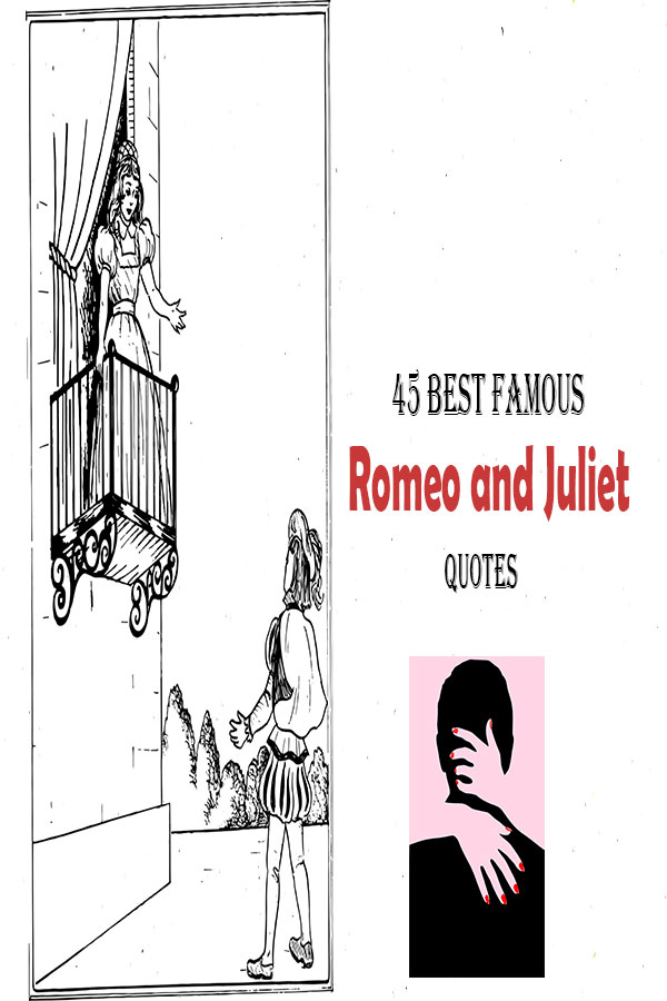 quotes about famous Romeo and Juliet quotes